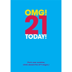 Birthday Card - OMG! 21 Today