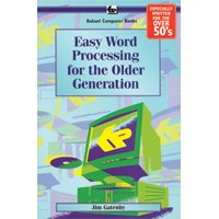 EASY WORD PROCESSIN-OLDER GENERATION R.E