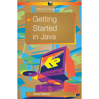 GETTING STARTED IN JAVA (RE)
