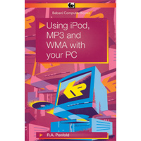 USING IPOD, MP3 AND WMA WITH YOUR PC R.E