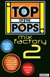 Top Of The Pops Mix Factory 2