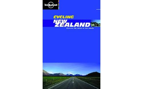 Cycling New Zealand Lonely Planet Guide
