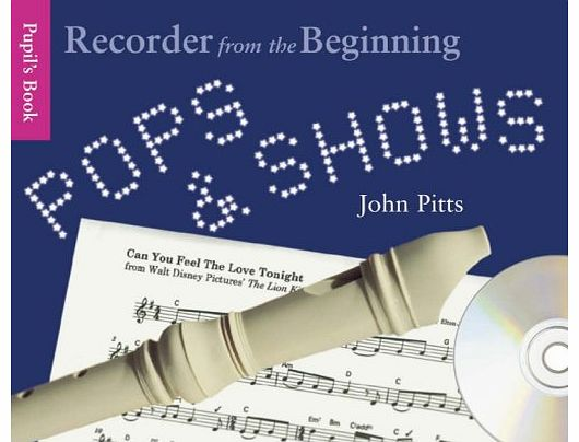 Pops and Shows: Recorder from the Beginning (Book & CD)