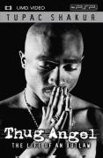 Tupac Shakur Thug Angel The Life Of An Outlaw PSP Movie