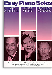 Piano Solos: Jazz Standards, Blues Greats, Popular Classics