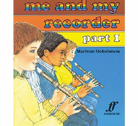 Faber Music Me and My Recorder: Pt. 1 (Faber Edition)
