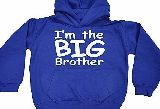 KIDS - IM THE BIG BROTHER HOODIE (L-Age-9-11 - ROYAL) NEW PREMIUM - cool cute baby toddler Slogan Funny Novelty Nerd Vintage retro top clothes Unisex Children Child Girl Boy Sweatshirt Hoody Hoodies j