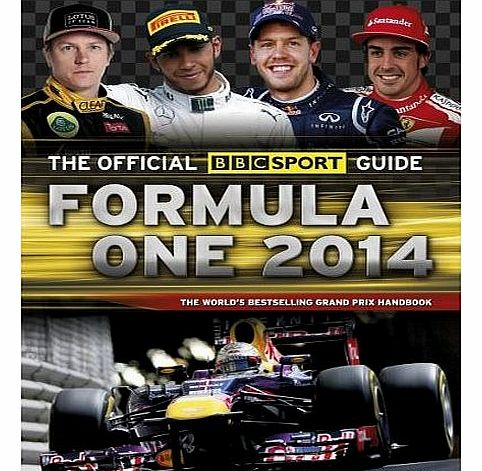 The Official BBC Sport Guide: Formula One 2014: The Worlds Best-selling Grand Prix Handbook