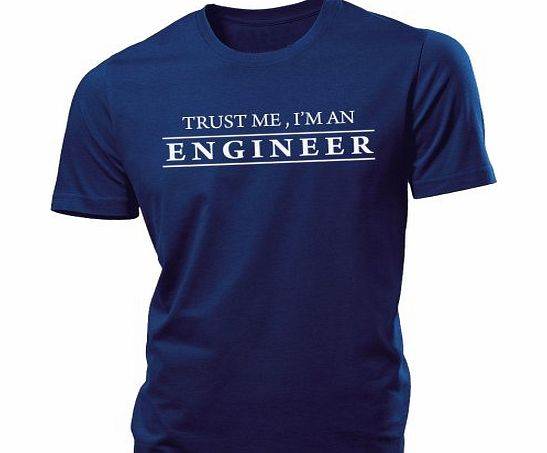 iClobber Trust Me Im an Engineer Funny Birthday gift mens tshirt - XX Large - Navy Blue