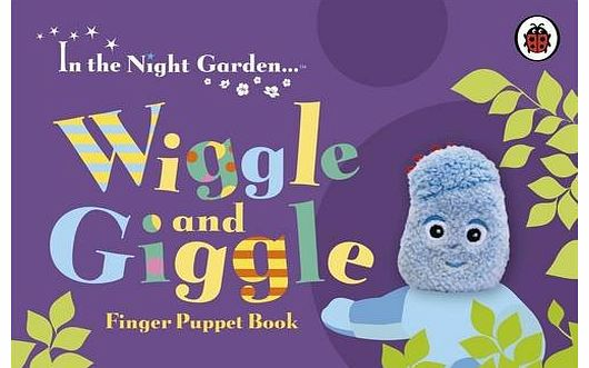 Wiggle and Giggle Finger Puppet Book (Ladybird Finger Puppet Book)