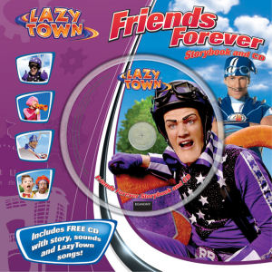 lazytown Friends Forever Storybook and CD