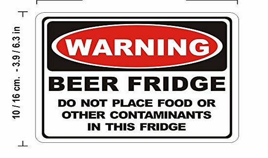 Lepni Me N1284 Warning Sign Beer Fridge Do Not Place Food