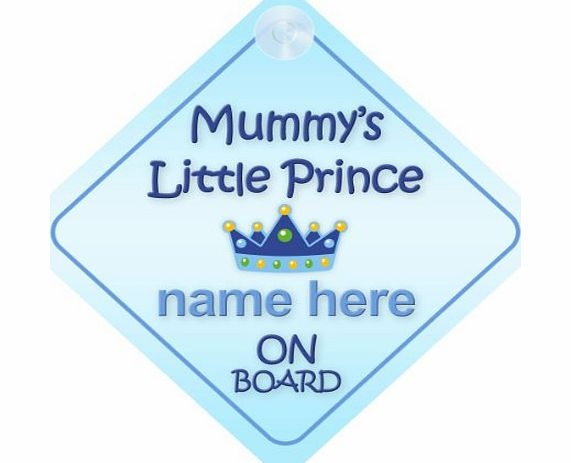mybabyonboard uk Mummys little Prince On Board Personalised Car Sign New Baby Boy / Child Gift / Present