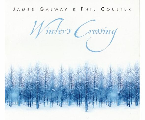 James Galway and Phil Coulter: Winters Crossing