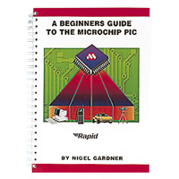 BEGINNERS GUIDE TO THE PIC (RE)