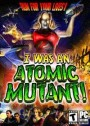 I was an Atomic Mutant PC