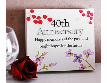 This 40th Ruby Wedding Anniversary Floral Sentiments Wall Plaque would make a really special gift for a happy couple celebrating 40 wonderful years of marriage.This wall plaque is a block style with a very slight textured feel to the cream coloured f