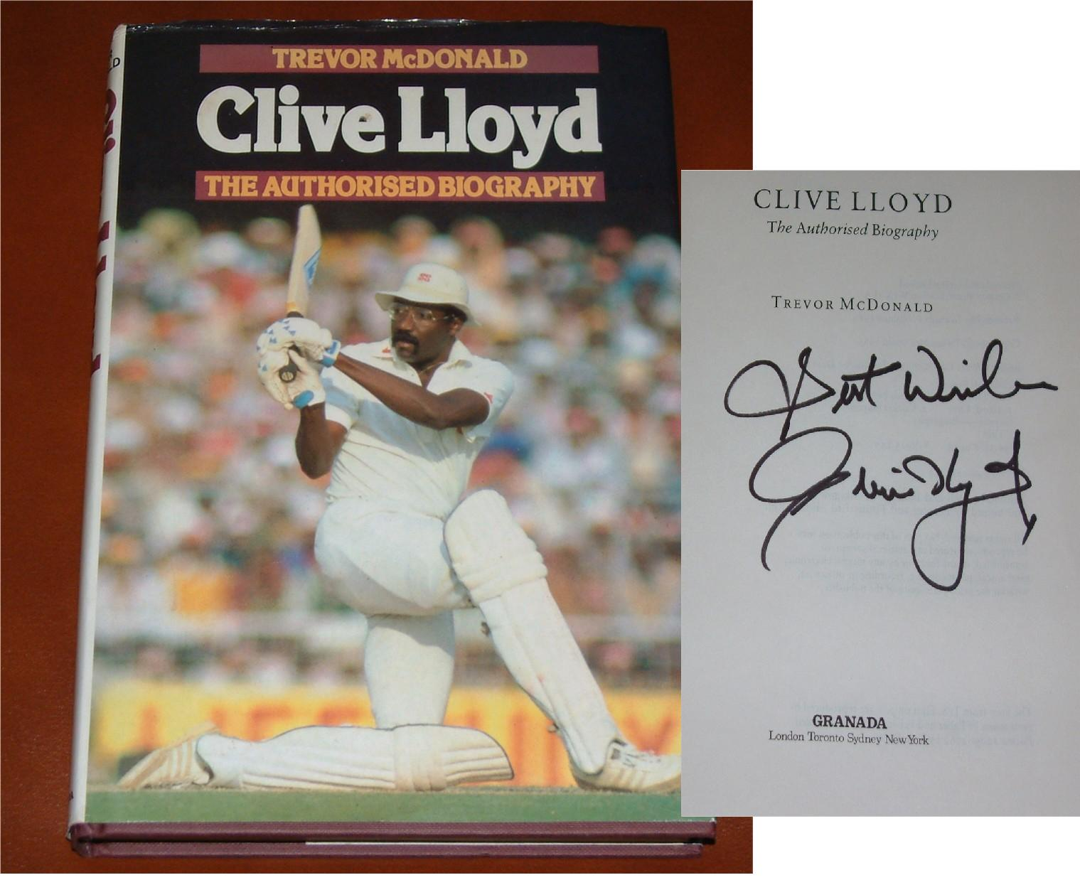Signed on the inside title page by the former West Indian captain Clive Lloyd. COA - 0410000143