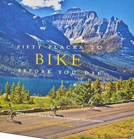 Unbranded Fifty Places to Bike Before You Die Book 5571